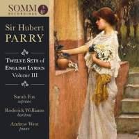 Parry: Twelve Sets of English Lyrics Volume III