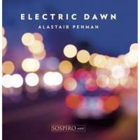 Alastair Penman - Electric Dawn