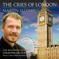 Martin Ellerby - The Cries of London
