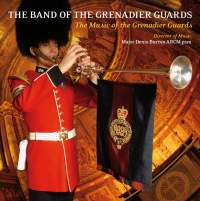 The Music of the Grenadier Guards