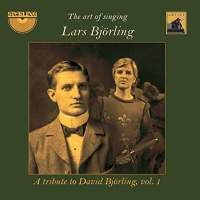 The Art of Singing: A Tribute to David Björling, Volume 1