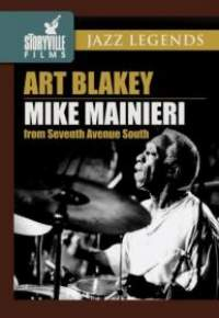 Art Blakey & Mike Mainieri: Seventh Avenue South