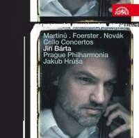 Martinu, Foerster & Novak - Cello Concertos