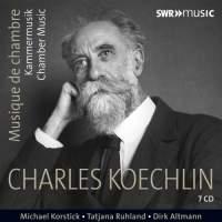 Koechlin: Chamber Music