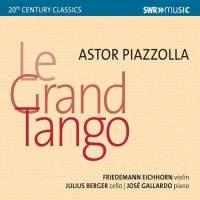 Astor Piazzolla: Le Grand Tango
