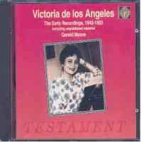 Victoria de los Angeles: The Early Recordings 1942-1953