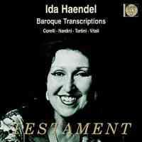 Ida Haendel - Baroque Transcriptions
