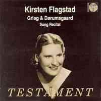 Kirsten Flagstad: Grieg & Dorumsgaard Song Recital