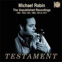 Michael Rabin: The Unpublished Recordings 1947-71