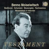 Benno Moiseiwitsch plays Beethoven, Schumann, Mussorgsky & Rachmaninov