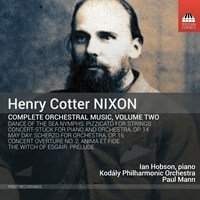 Henry Cotter Nixon: Complete Orchestral Music Vol. 2
