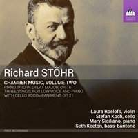 Richard Stöhr: Chamber Music, Volume Two