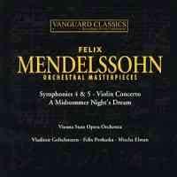 Felix Mendelssohn - Masterpieces for orchestra