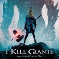 I Kill Giants - Original Motion Picture Soundtrack