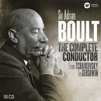 Sir Adrian Boult: The Complete Conductor