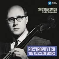 Shostakovich: Cello Concertos (The Russian Years)