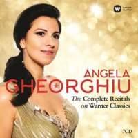 Angela Gheorghiu: The Complete Recitals on Warner Classics