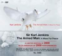 Jenkins, K: The Armed Man - A Mass For Peace