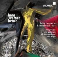 Henze: Being Beauteous & Kammermusik 1958