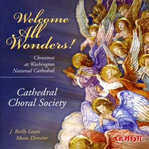 Welcome All Wonders!: Christmas at Washington National Cathedral