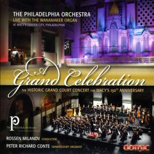 A Grand Celebration: The Historica Grand Court Concert for Macy's 150th Anniversary