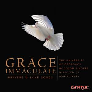 Grace Immaculate: Prayers & Love Songs