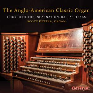 The Anglo-American Classic Organ