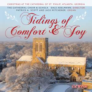 Tidings of Comfort & Joy: Christmas at the Cathedral of St. Philip, Atlanta Product Image