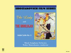 Shostakovich: The Lady and the Hooligan & Ballet Suite No. 2 Product Image