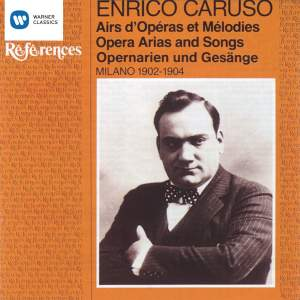 Enrico Caruso - Opera Arias and Songs