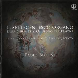 Il settecentesco organo della Chiesa di Sant'omobono in Cremona e la musica cremonese dal 2014 al cinquecento Product Image