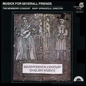 Musick For Severall Friends - 17th Century English Theatre Music