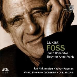 Foss: Piano Concerto No. 1, etc.