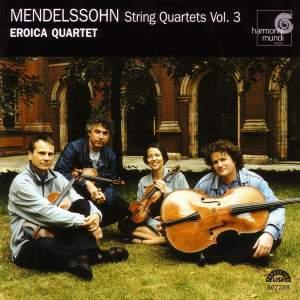 Mendelssohn - String Quartets Vol. 3