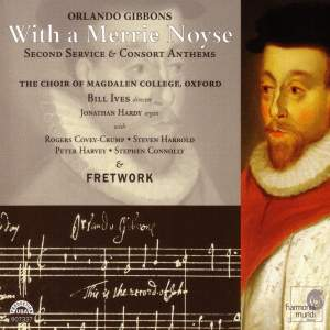 Orlando Gibbons - With a Merrie Noyse