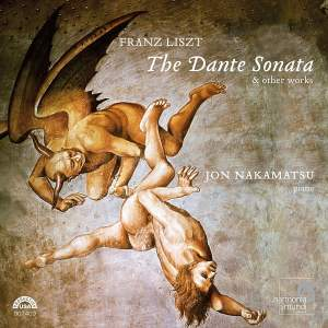 Liszt - The Dante Sonata and other works