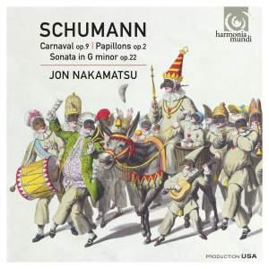 Schumann: Carnaval, Op. 9 - Papillons, Op. 2 - Sonata in G Minor, Op. 22