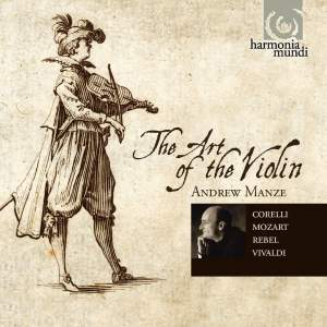 Andrew Manze - The Art of the Violin
