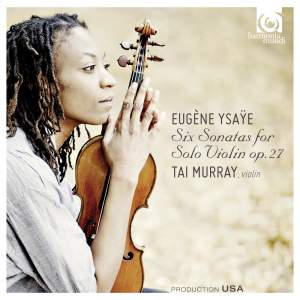 Ysaÿe: Six Sonatas for solo violin Op. 27