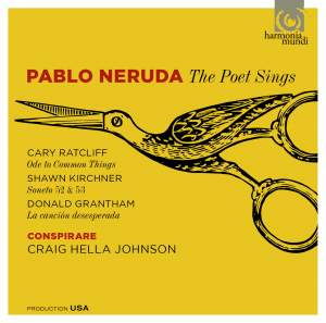 Pablo Neruda: The Poet Sings Product Image
