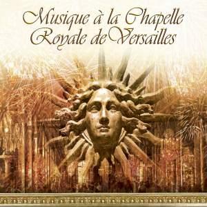 Musique à la Chapelle Royale de Versailles