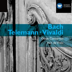Bach, Telemann & Vivaldi - Oboe Concertos