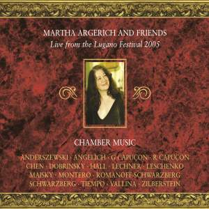 Martha Argerich & Friends: Live from the Lugano Festival 2005