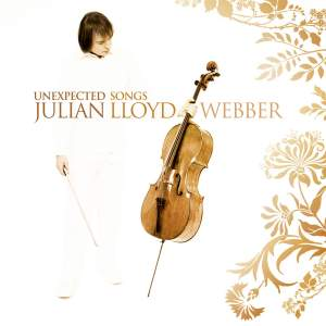 Julian Lloyd Webber - Unexpected Songs