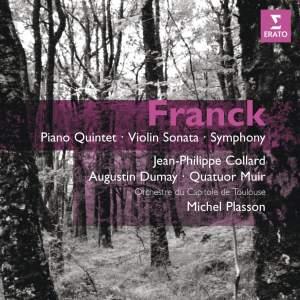 Franck: Piano Quintet, Violin Sonata & Symphony in D minor