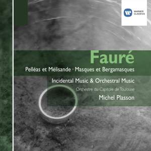 Fauré - Incidental Music & Orchestral Music
