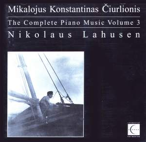 Ciurlionis: Piano Music (Complete), Vol. 3