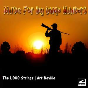 Music for Big Dame Hunters