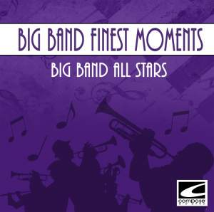 Big Band Finest Moments