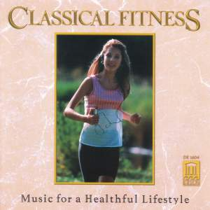 Classical Fitness - Music for a Healthful Lifestyle Product Image